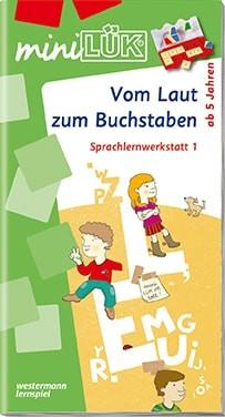 """miniLük Übungsheft """"Vom Laut zum Buchstaben – Sprachlernwerkstatt 1"""""""