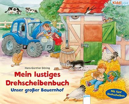 Mein lustiges Drehscheibenbuch: Unser großer Bauernhof
