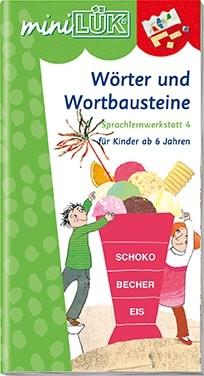 """miniLük Übungsheft """"Wörter und Wortbausteine – Sprachlernwerkstatt 4"""""""