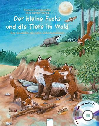 Der kleine Fuchs und die Tiere im Wald mit Audio-CD