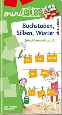 """miniLük Übungsheft """"Buchstaben, Silben, Wörter – Sprachlernwerkstatt 3"""""""