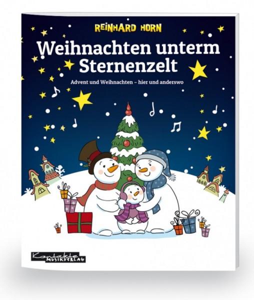Weihnachten unterm Sternenzelt Advent und Weihnachten – hier und anderswo (Buch)